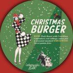 The Dude's Christmas Burger