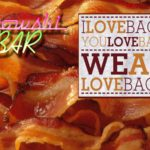 Valentine's Day FREE BACON with burgers