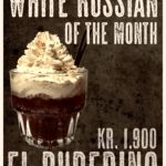 White Russian of the Month – April