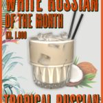 White Russian of the Month – June