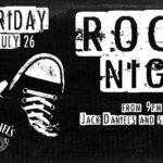 Rock Night July 26th (free entry)