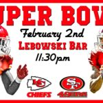 Super bowl at Lebowski Bar