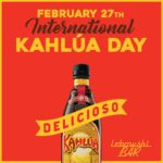 International Kahlúa Day Feb 27th