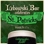 St Patrick's Day 2020 at Lebowski Bar